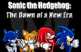 Sonic: The Dawn of a New Era